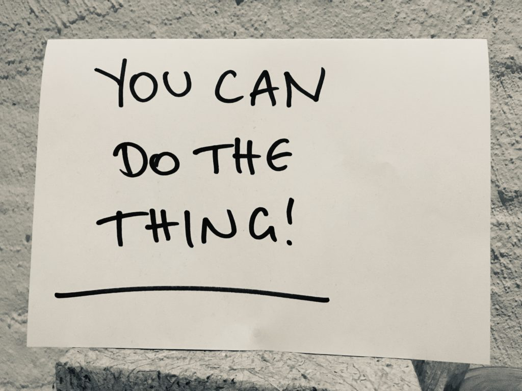 you can do the thing!